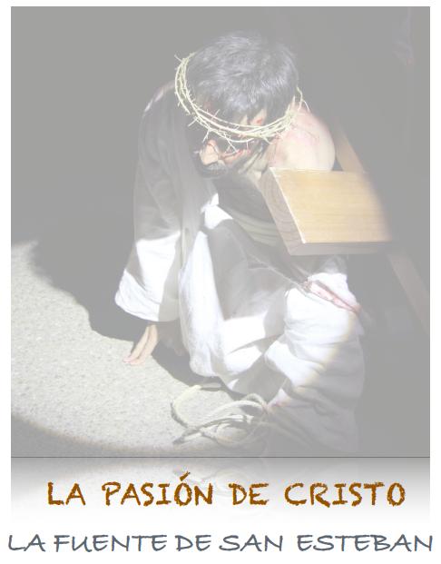 La representación de la Pasión de Cristo