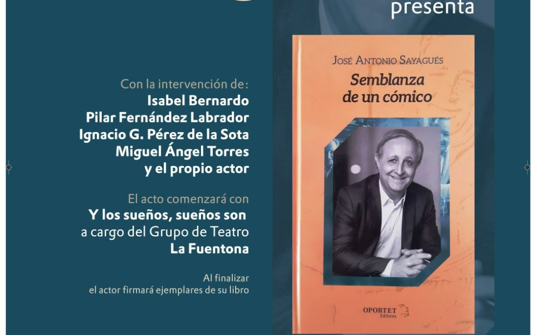 Presentación del libro de José Antonio Sayagués «Semblanza de un cómico»