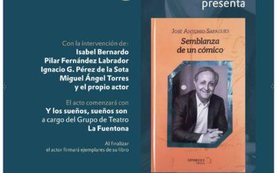 """Presentación del libro de José Antonio Sayagués """"Semblanza de un cómico"""""""