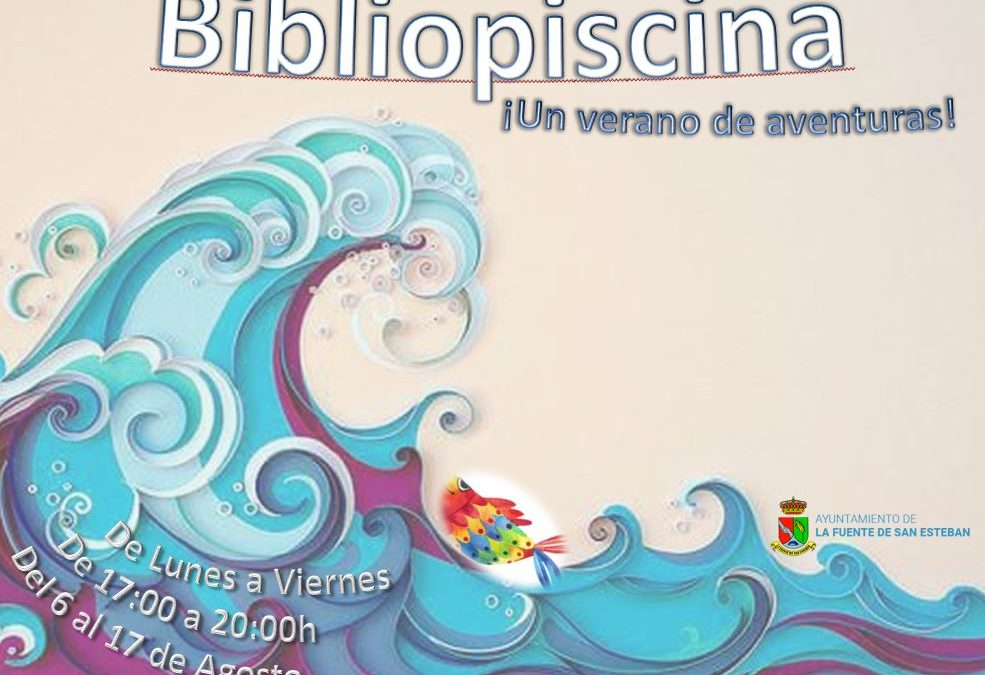 BIBLIOPISCINA, ¡Un verano de aventuras!
