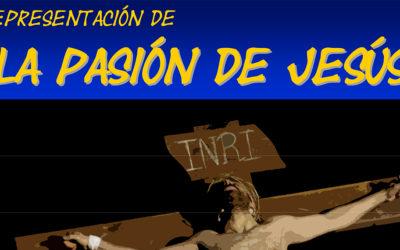 Representación de la Pasión de Jesús en La Fuente de San Esteban: Lunes 22 de abril